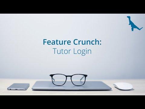 Feature Crunch: Tutor Login