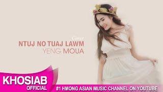 Yeng Moua - Ntuj No Tuaj Lawm (Cover Song 2017)