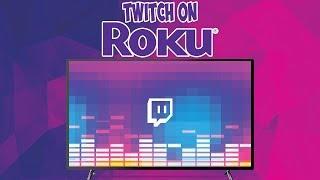 How To Get Twitch On Roku & Smart TV's!