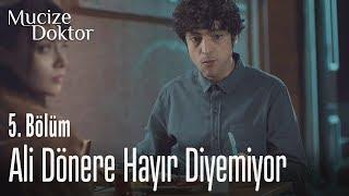 Ali, dönere hayır diyemiyor - Mucize Doktor 5. Bölüm