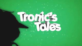 Tronic's Tales | by Vedi [Sponsored Editor]