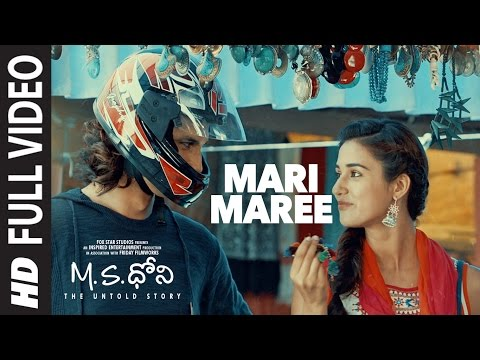Mari Maree Full Video Song || M.S - Telugu || Sushant Singh Rajput, Kiara Advani