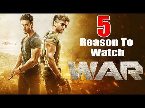5 Solid Reasons To Watch WAR Movie | Hrithik Roshan \u0026 Tiger Shroff