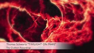 Thomas Schwartz - Twilight On Mars