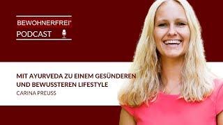 Mit Ayurveda zu einem gesünderen und bewussteren Lifestyle - Carina Preuß | Tobias Beck