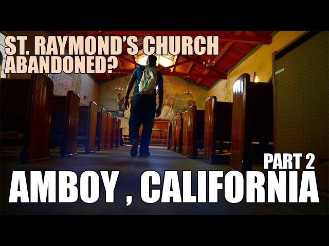 Amboy California Church - St Raymond (Part 2)