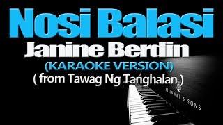NOSI BALASI - Janine Berdin (KARAOKE VERSION)