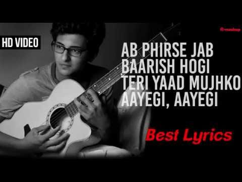 Ab Phirse Jab Baarish - Lyrics song | Darshan Raval | Rahul Munjariya