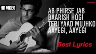 Ab Phirse Jab Baarish - Lyrics song | Darshan Raval | Rahul Munjariya