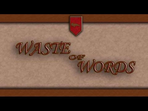 Waste of Words   Absurdly Epic Poetry