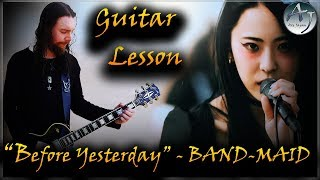 Guitar Lesson - BAND-MAID / Before Yesterday