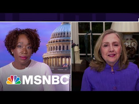 Hillary Clinton Calls Out GOP Reps Who Downplay Capitol Riot: They're 'Not Open To Reality' | MSNBC