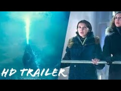 GODZILLA-KING OF THE MONSTERS-2019 Movie Trailer