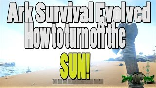 ARK SURVIVAL EVOLVED - How to turn off Bloom/Glare (Turn off the sun)