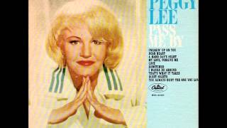 Watch Peggy Lee Pass Me By video
