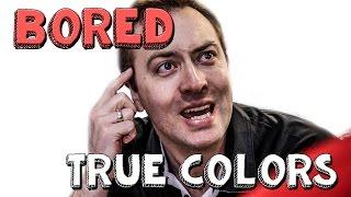 True Colors - Bored Ep 53   Viva La Dirt League (VLDL)