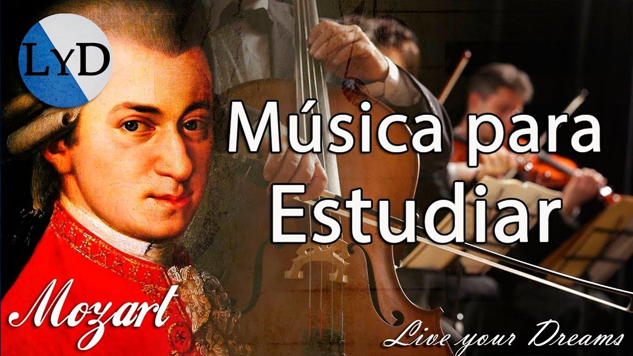 Mozart Música Clásica Relajante Para Estudiar Y Concentrarse Trabajar Relajarse Leer Youtube