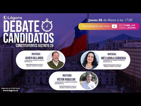 PODCAST LÁGORA | Debate Candidatos | Candidatos constituyentes - Distrito 26