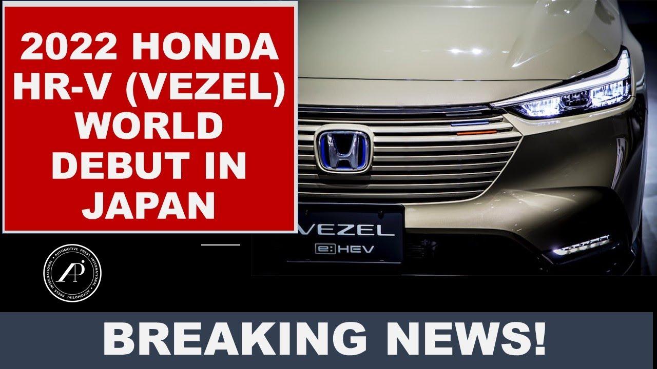 BREAKING NEWS! World Debut 2022 Honda Vezel/HR-V – just released in Japan