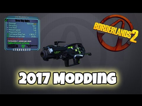 Borderlands 2 - Getting Modded Weapons...