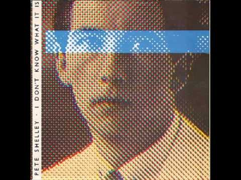 Pete Shelley - Witness the change