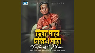 Uttarpara Dakkhinpara Tashrif Khan Mp3 Song Download