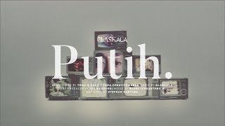 Glaskaca - Putih (Official Music Video)