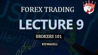 FOREX TANZANIA KISWAHILI - Lecture 9 (Forex Brokers)