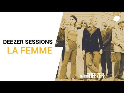La Femme - Deezer Session