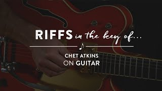 Learn To Play: Riffs in the Key of Chet Atkins on Guitar