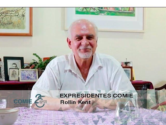 Expresidentes COMIE: Rollin Kent