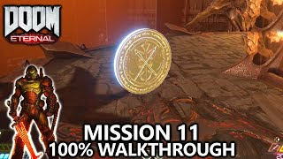 DOOM Eternal - Mission 11 - 100% Walkthrough - All Secrets, Collectibles, Upgrades & Challenges