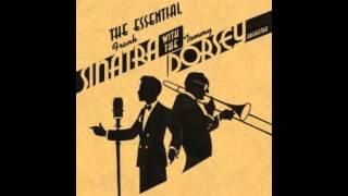 Tommy Dorsey & Frank Sinatra - I