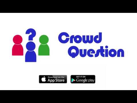 CrowdQuestion - Connecting Crowds Through Q&A The Right Way