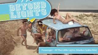 Passenger - All The Little Lights (Markus Spitta Mix)