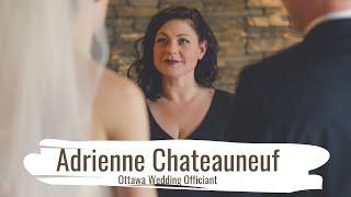 Adrienne Chateauneuf - Ottawa Wedding Officiant