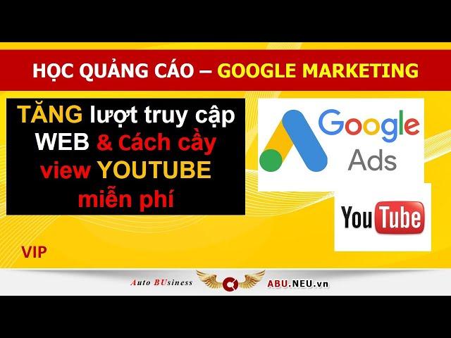 [Mỹ Phạm VCCI] Học quảng cáo Google Marketing   ABU.Neu.vn