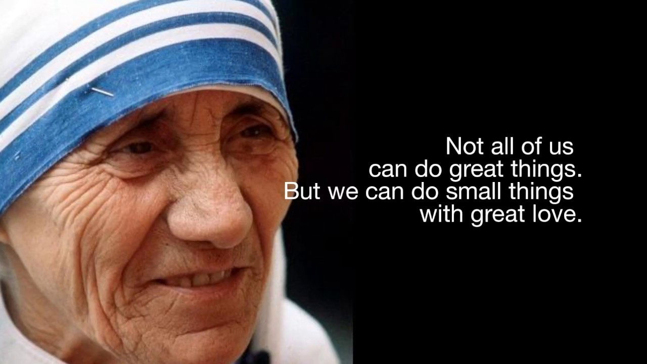 7 Mother Teresa quotes on being compassionate