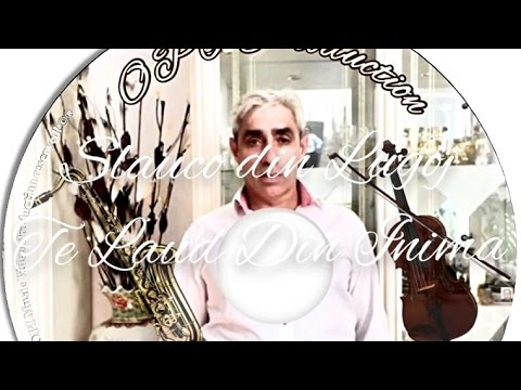 Slauco din Lugoj - Te Laud Din Inima.. (Nou Album) [2017]