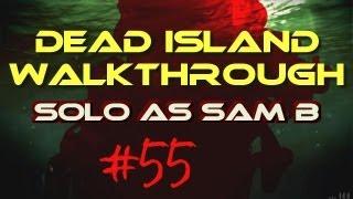 Dead Island Walkthrough #55 - Rotting Flesh