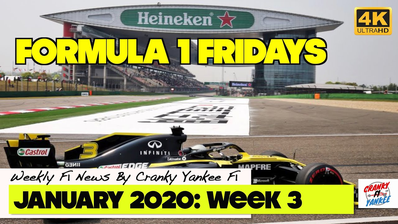 Formula 1 Fridays: China GP In Jeopardy, Trouble In Miami, & Renault's Delusion: JANUARY 2020 WK