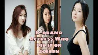 "5 Korean actress who ""Dit it"" on screen!"