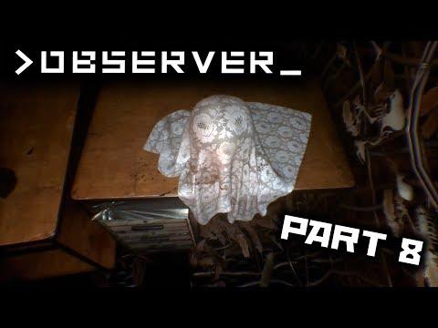 Observer Full Walkthrough Part 8 (No commentary)