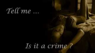 Sade - Is it a crime (with lyrics) HD