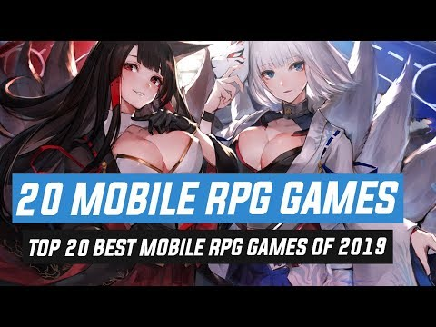 Top 20 Best Mobile RPG Games Of 2019 | Android & IOS