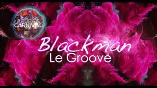 Le Groove - Blackman