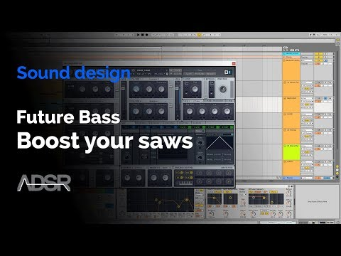 Boost your saws for Future Bass