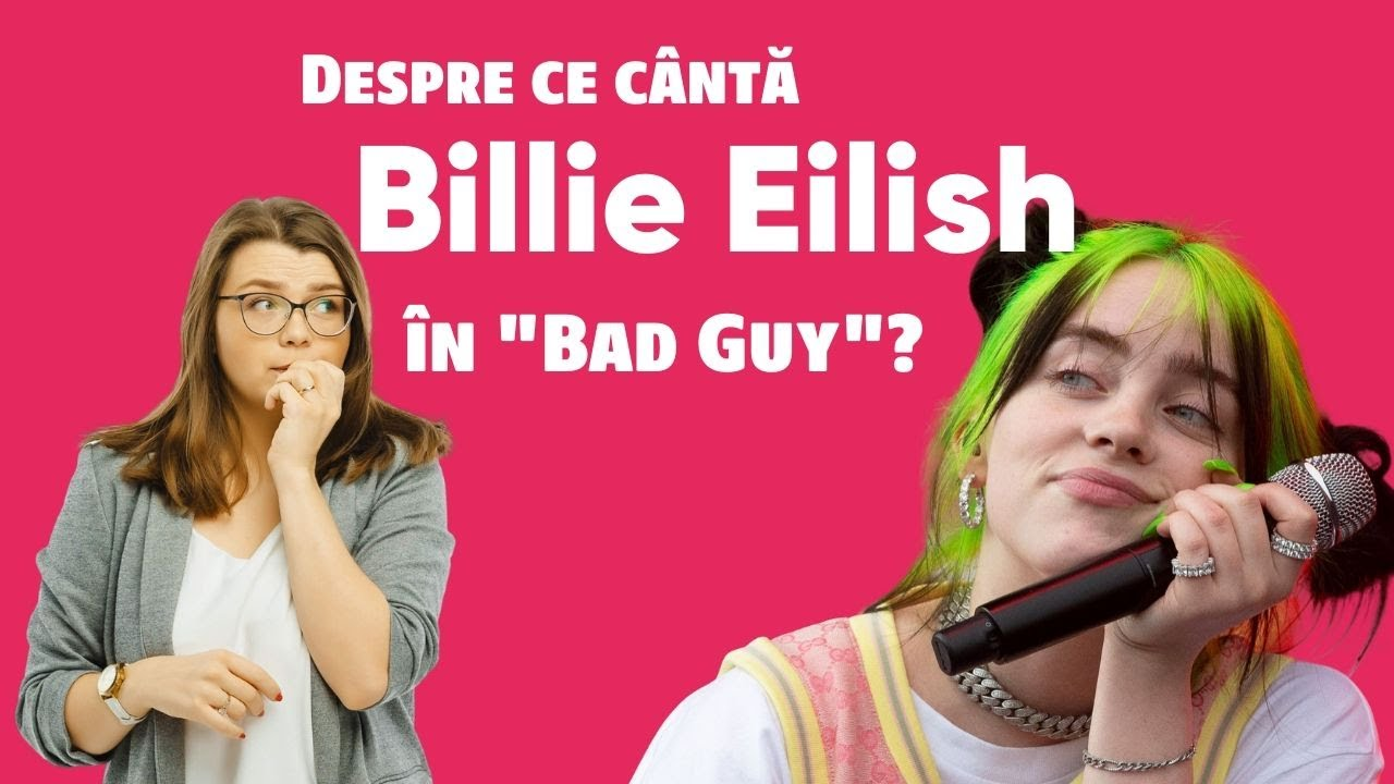 Despre ce cântă Billie Eilish în