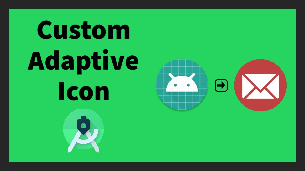 Custom Adaptive Icon for Android App | Android Studio