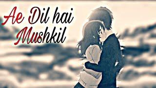Heart touching  Whatsapp Video Status | Ae Dil Hai mushkil | By Your favorite Status